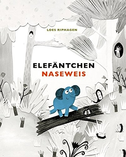 Bilderbuch / Kinderbuch: Elefäntchen Naseweis