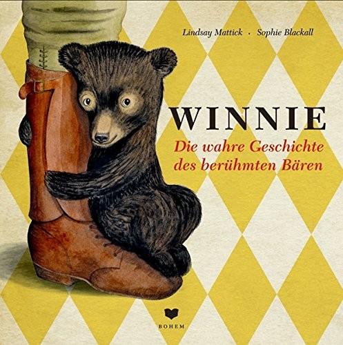 Bilderbuch / Kinderbuch: Winnie, Die wahre Geschichte des berühmten Bären